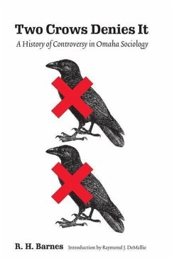 Two Crows Denies It: A History of Controversy in Omaha Sociology - Barnes, R. H.
