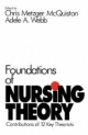 Foundations of Nursing Theory - Chris Metzger McQuiston; Adele A. Webb