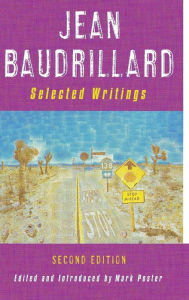 Jean Baudrillard: Selected Writings - Jean Baudrillard