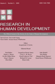 Successful Aging A Special Issue of research in Human Development - Susan Krauss Whitbourne