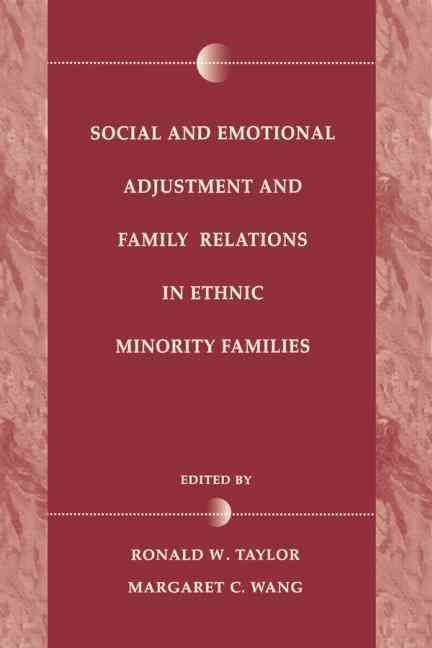 Social and Emotional Adjustment and Family Relations in Ethnic Minority Families
