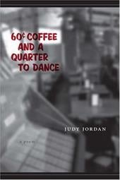 60 Cent Coffee and a Quarter to Dance - Jordan, Judy