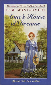 Anne's House Of Dreams (Turtleback School & Library Binding Edition) - L. M. Montgomery