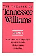 Theatre of Tennessee Williams; The Eccentricities of a Nightingale, Summer and Smoke, ..: The Eccentricities of a Nightingale, Summer and Smoke, ...