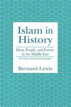 Islam in History: Ideas, People, and Events in the Middle East - Lewis, Bernard W.