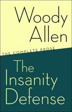 The Insanity Defense - Woody Allen