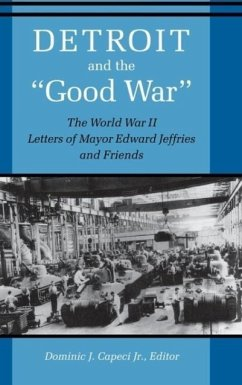 Detroit and the Good War - Jeffries, Edward