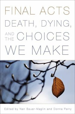 Final Acts: Death, Dying, and the Choices We Make - Bingham, June