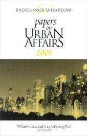 Brookings-Wharton Papers on Urban Affairs - Gale, William G. / Pack, Janet Rothenberg