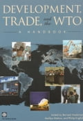 Development, Trade, and the Wto: A Handbook - World Bank, Policy