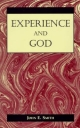 Experience and God - John E. Smith