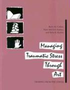 Managing Traumatic Stress Through Art: Drawing from the Center
