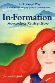 In-Formation; Moments of Realizationn - Joanna Infeld