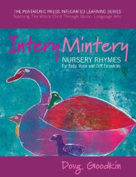 Intery Mintery: Nursery Rhymes for Body, Voice and Orff Ensemble - Doug Goodkin
