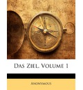 Das Ziel, Volume 1 - Anonymous