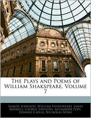 The Plays And Poems Of William Shakspeare, Volume 7 - Samuel Johnson, William Shakespeare, James Boswell