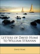 Hume, David;Hill, George Birkbeck Norman: Letters of David Hume to William Strahan