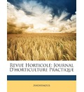 Revue Horticole - Anonymous