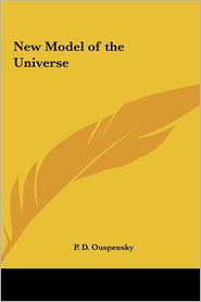 New Model of the Universe - P.D. Ouspensky