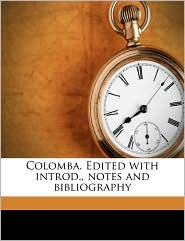 Colomba. Edited with introd, notes and bibliography - Prosper M rim e, Arnold Guyot Cameron