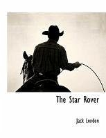 The Star Rover - London, Jack