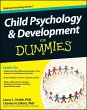 Child Psychology and Development For Dummies (eBook, ePUB) - Smith, Laura L.; Elliott, Charles H.