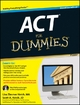 ACT For Dummies - Lisa Zimmer Hatch;  Scott Hatch