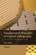 Chris Mack: Fundamental Principles of Optical Lithography