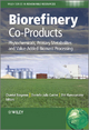 Biorefinery Co-Products - Chantal Bergeron;  Danielle Julie Carrier;  Shri Ramaswamy