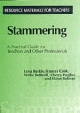 Stammering - lena Rustin;  Frances Cook;  Willie Botterill;  Cherry Hughes;  Elaine Kelman