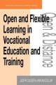 Open and Flexible Learning in Vocational Education and Training - Judith Calder;  Milton Keynes) The Open University Ann (both Open and Distance Learning Trainers McCollum