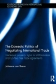 Domestic Politics of Negotiating International Trade - Johanna von Braun