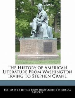 The History of American Literature from Washington Irving to Stephen Crane