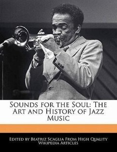 Sounds for the Soul: The Art and History of Jazz Music - Scaglia, Beatriz