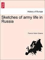 Sketches of army life in Russia - Greene, Francis Vinton