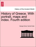 Grote, George;Grote, Harriet: History of Greece. With portrait, maps and index. Fourth edition. Vol. III.