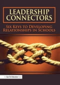 Leadership Connectors: Six Keys to Developing Relationship in Schools - Burmeister, La Vern