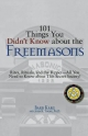 101 Things You Didn't Know About The Freemasons - Barb Karg;  John K. Young