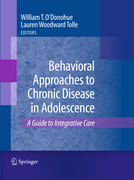Tolle, Lauren: Behavioral Approaches to Chronic Disease in Adolescence