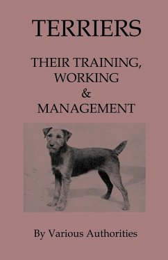 Terriers - Their Training, Work & Management - Various