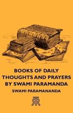 Books Of Daily Thoughts And Prayers By Swami Paramanda - Swami Paramananda