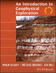 An Introduction to Geophysical Exploration - Philip Kearey; Michael Brooks; Ian Hill
