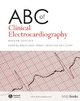 ABC of Clinical Electrocardiography - Francis Morris; William J. Brady; A. John Camm