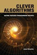 Brownlee, Jason: Clever Algorithms: Nature-Inspired Programming Recipes