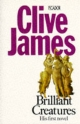 Brilliant Creatures - Clive James