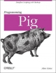 Programming Pig - Alan Gates