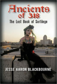 Ancients Of 318 - Jesse Aaron Blackbourne