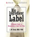 His Ingredient Label - Mba / Phr J M Tardy