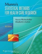 Munro's Statistical Methods for Health Care Research - Stacey Beth Plichta, Elizabeth Kelvin