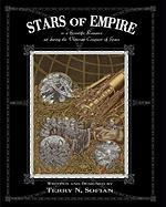 Stars of Empire: A Scientific Romance Set During the Victorian Conquest of Space